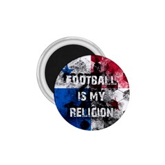 Football Is My Religion 1 75  Magnets