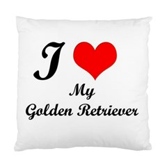 I Love My Golden Retriever Cushion Case (One Side)