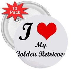 I Love Golden Retriever 3  Button (10 Pack)