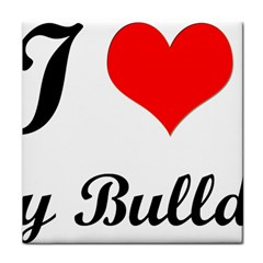 I-Love-My-Bulldog Tile Coaster