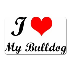 I-Love-My-Bulldog Magnet (Rectangular)
