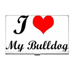 I-Love-My-Bulldog Business Card Holder