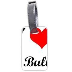 I-Love-My-Bulldog Luggage Tag (one side)