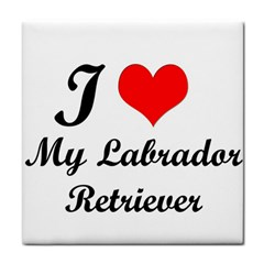 I Love My Labrador Retriever Tile Coaster