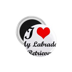 I Love My Labrador Retriever 1.75  Magnet
