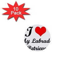 I Love My Labrador Retriever 1  Mini Button (10 Pack)