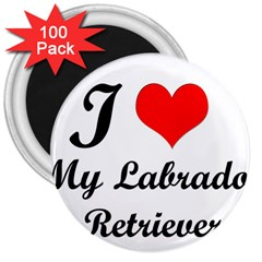 I Love My Labrador Retriever 3  Magnet (100 Pack)