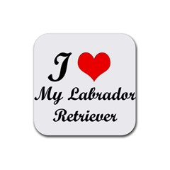 I Love My Labrador Retriever Rubber Coaster (square)