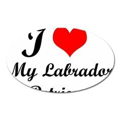 I Love My Labrador Retriever Magnet (oval)