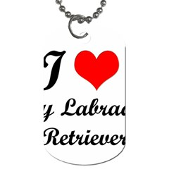 I Love My Labrador Retriever Dog Tag (Two Sides)