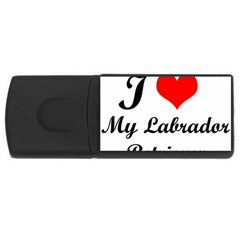 I Love My Labrador Retriever USB Flash Drive Rectangular (1 GB)