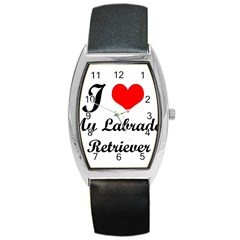 I Love My Labrador Retriever Barrel Style Metal Watch