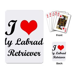 I Love My Labrador Retriever Playing Cards Single Design