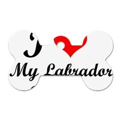 I Love My Labrador Retriever Dog Tag Bone (Two Sides)