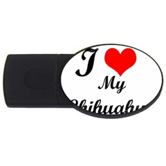 I Love My Chihuahua Usb Flash Drive Oval (4 Gb)