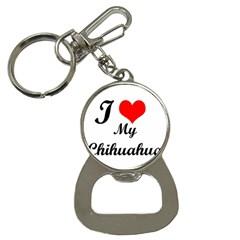 I Love My Chihuahua Bottle Opener Key Chain
