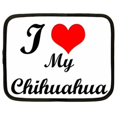 I Love My Chihuahua Netbook Case (large)