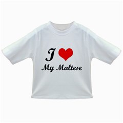 I Love My Maltese Infant/Toddler T-Shirt
