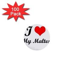 I Love My Maltese 1  Mini Button (100 Pack)