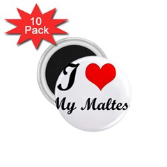 I Love My Maltese 1 75  Magnet (10 Pack)
