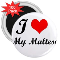 I Love My Maltese 3  Magnet (100 Pack)