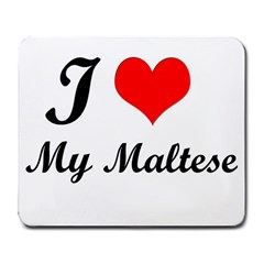 I Love My Maltese Large Mousepad