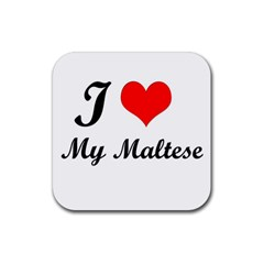 I Love My Maltese Rubber Square Coaster (4 pack)