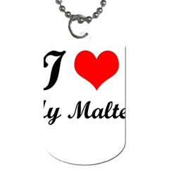 I Love My Maltese Dog Tag (Two Sides)