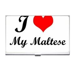 I Love My Maltese Business Card Holder