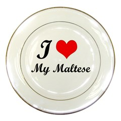 I Love My Maltese Porcelain Plate