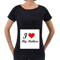 I Love My Maltese Maternity Black T-Shirt