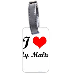 I Love My Maltese Luggage Tag (one side)