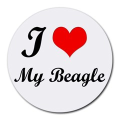 I Love My Beagle Round Mousepad