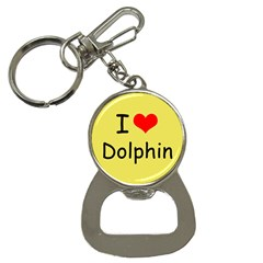 I Love Dolphin Key Chain with Bottle Opener