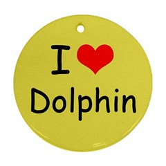 I Love Dolphin Twin-sided Ceramic Ornament (Round)