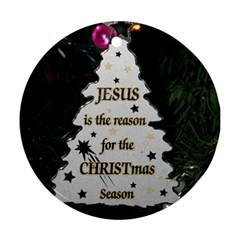 Jesus is the Reason Twin-sided Ceramic Ornament (Round)
