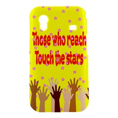 Touch The Stars Samsung Galaxy Ace S5830 Hardshell Case
