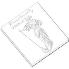 Domestically Disabled Small Memo Pad by StuffOrSomething