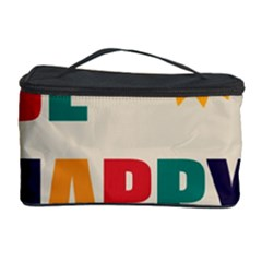 Be Happy Cosmetic Storage Case by Kathrinlegg