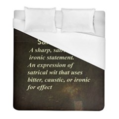 Sarcasm  Duvet Cover Single Side (twin Size) by LokisStuffnMore