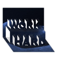 Blue Heart Collection Work Hard 3d Greeting Card (7x5)  by timelessartoncanvas