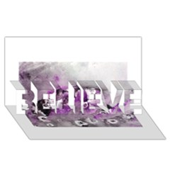 Shades Of Purple Believe 3d Greeting Card (8x4)  by timelessartoncanvas