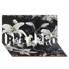 Black And White Lilies Best Bro 3d Greeting Card (8x4)  by timelessartoncanvas