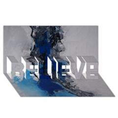 Blue Abstract No 3 Believe 3d Greeting Card (8x4)  by timelessartoncanvas