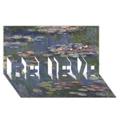 Claude Monet   Water Lilies Believe 3d Greeting Card (8x4)  by ArtMuseum