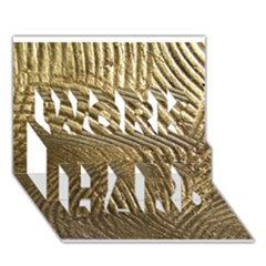 Brushed Gold 050549 Work Hard 3d Greeting Card (7x5)  by AlteredStates