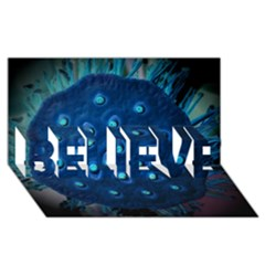 Blue Plant Believe 3d Greeting Card (8x4)  by InsanityExpressed