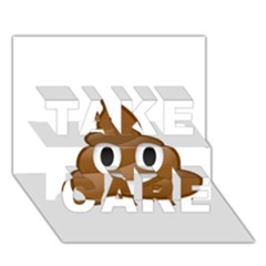 Poop Take Care 3d Greeting Card (7x5)  by redcow