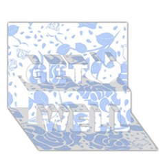 Floral Wallpaper Blue Get Well 3d Greeting Card (7x5)  by ImpressiveMoments