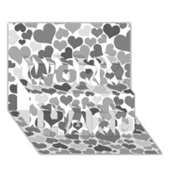 Heart 2014 0936 Work Hard 3d Greeting Card (7x5)  by JAMFoto